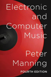 peter-manning-electronic-and-computer-music-4th-edition