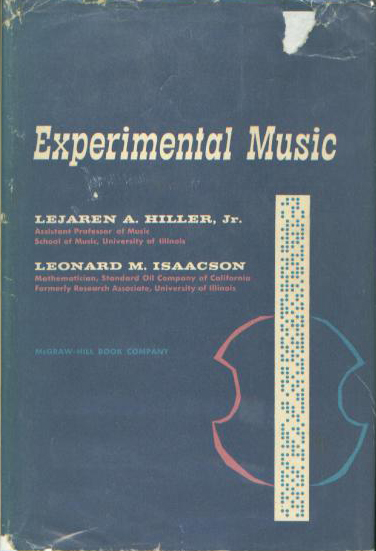 hiller-isaacson-experimental-music-composition-with-electronic-computer