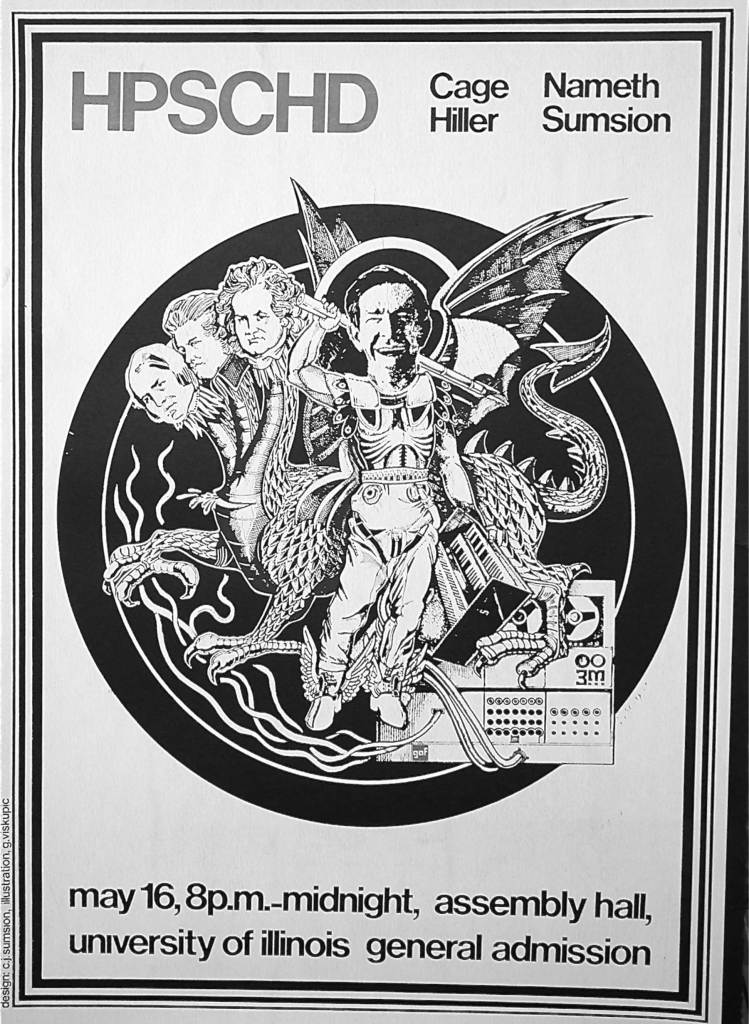 One of the posters made for the first performance of HPSCHD. The graphics by Viskupic depicts John Cage forward to a dragon with three heads: that of Bach, Beethoven and Schumann.